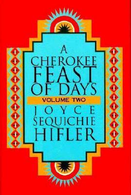 Cherokee Feast of Days By Hifler, Joyce Sequichie