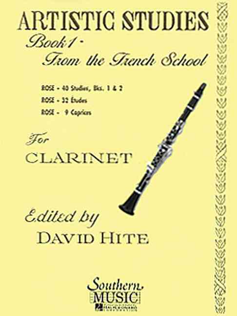 Artistic Studies for Clarinet, Book 1 By Rose, Cyrille (CRT)/ Hite, David (EDT)